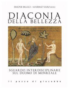 DIACONIA DELLA BELLEZZA. Sguardo interdisciplinare sul Duomo di Monreale